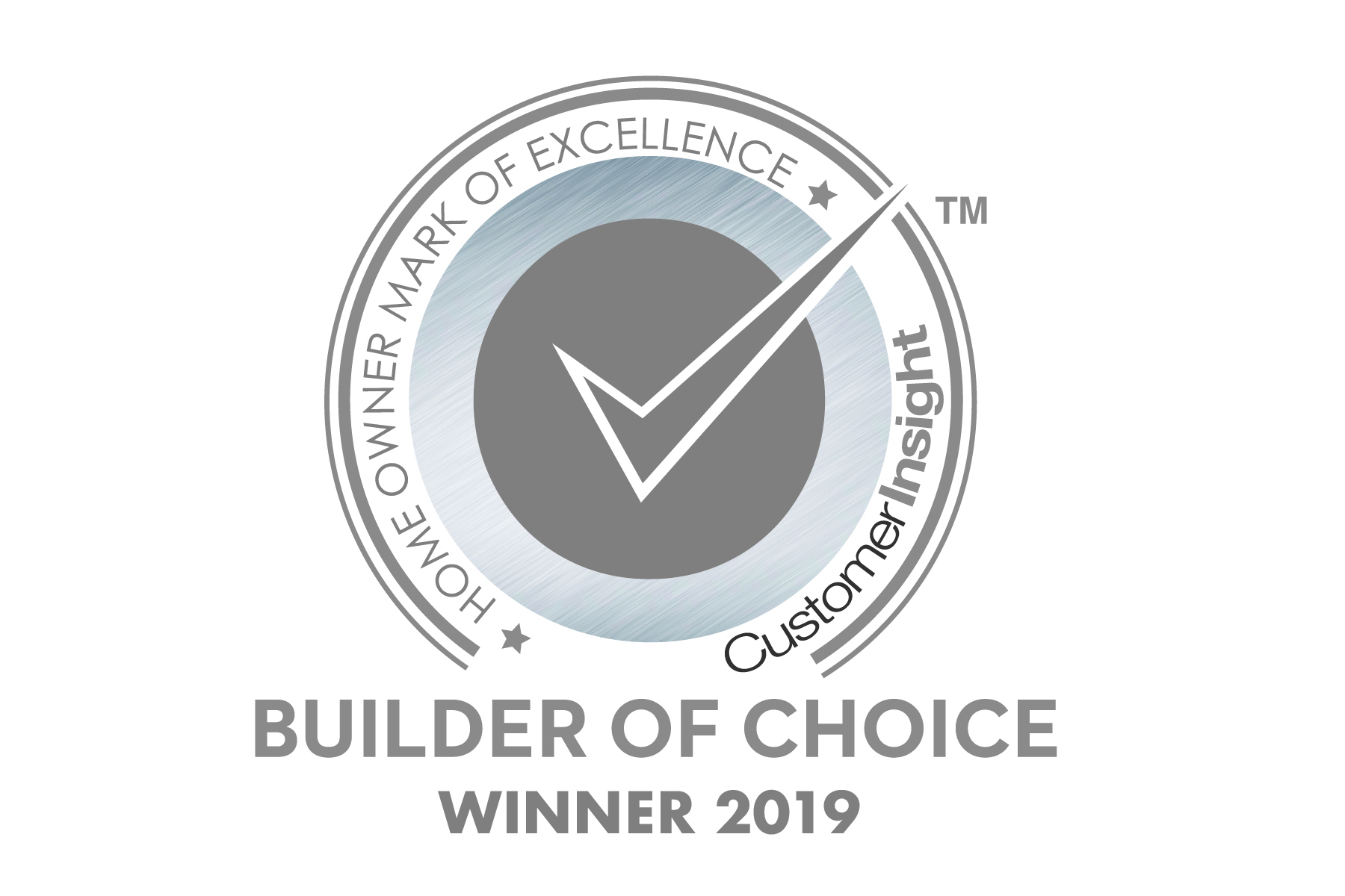 2019 Customer Insight H.O.M.E. Builder of Choice Award